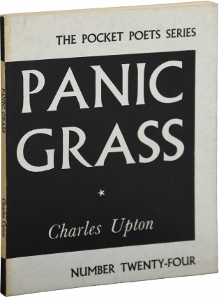 Panic Grass (First Edition). Charles Upton