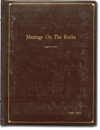 Marriage on the Rocks (Original screenplay for the 1965 film, actor Tony Bill's presentation...