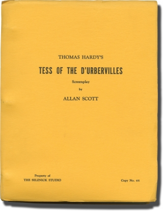 Tess of the D'Urbervilles (Original screenplay for an unproduced film, Final Draft). Thomas...