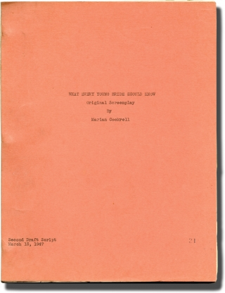 What Every Young Bride Should Know (Original screenplay for an unproduced film). Marian Cockrell,...