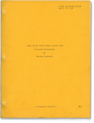 What Every Young Bride Should Know (Original screenplay for an unproduced film, Final Shooting...