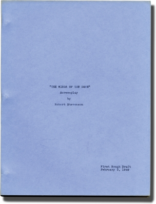 The Wings of the Dove (Original script for an unproduced film). Henry James, Robert Stevenson,...