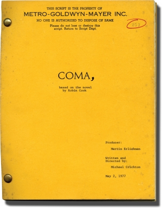 Coma (Original screenplay for the 1978 film). Michael Crichton, Robin Cook, Martin Erlichman, Rip...