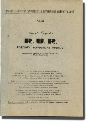 R.U.R.: Rossum's Universal Robots [Kolektivní drama o vstupní komedii a trech dejstvích] (Original script for the 1954 production of the 1920 play). Karel Capek, playwright.
