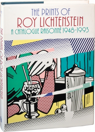 The Prints of Roy Lichtenstein: A Catalog Raisonne 1948-1993