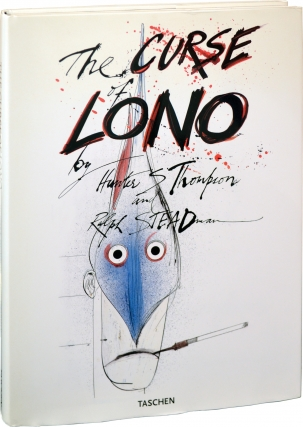The Curse of Lono (First Edition). Hunter Thompson, Ralph Steadman, illustrations