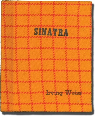 Sinatra (Original screenplay for the 1969 television special, music coordinator Irving Weiss'...