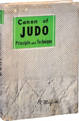 Canon of Judo: Principle and Technique (First Edition). Kyuzo Mifune.
