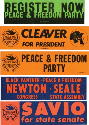 Collection of 5 original Black Panther / Peace and Freedom Party oversize bumper stickers. Black Panthers, Peace and Freedom Party, Marco Savio, Huey Newton Eldridge Cleaver, Bobby Seale.