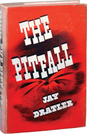 The Pitfall (First Edition). Jay J. Dratler.