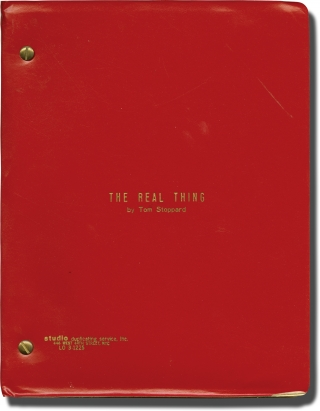 The Real Thing (Original script for the 1984 play). Tom Stoppard, playwright, Mike Nichols, director, Jeremy Irons Glenn Close, Christine Baranski, starring.
