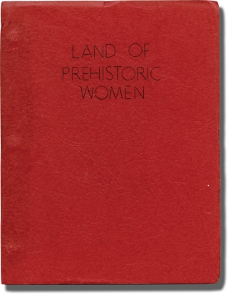 One Million Years B.C. [Land of Prehistoric Women] (Original screenplay for the 1966 film). Don...