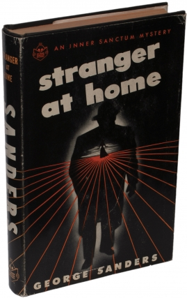Stranger at Home (First Edition). Leigh Brackett, George Sanders