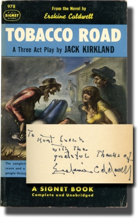 Tobacco Road: A Three Act Play (First Edition in paperback, inscribed by Erskine Caldwell to his publisher). Erskine Caldwell, novel, Jack Kirkland, play.