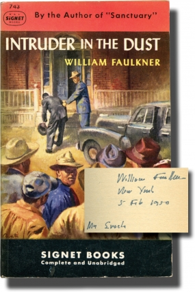 Intruder in the Dust (Inscribed by Faulkner in 1950 to his publisher). William Faulkner.