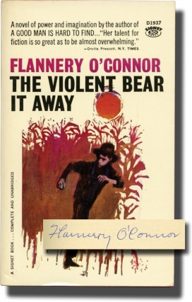 The Violent Bear It Away (First Edition in paperback, signed by the author in 1960 to her...