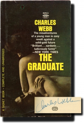 The Graduate (First Edition in paperback, signed by the author in 1964 to his publisher). Charles...