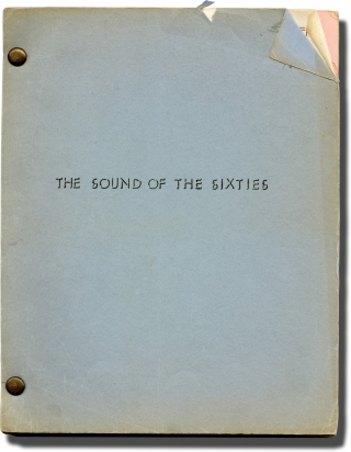 Westinghouse Presents: The Sound of the Sixties [The Sound of The Sixties](Original screenplay...