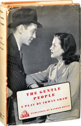 The Gentle People (First Edition). Irwin Shaw.