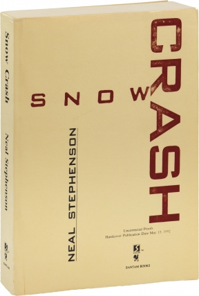 Snow Crash (Uncorrected Proof). Neal Stephenson