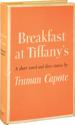 Breakfast at Tiffany's (First Edition). Truman Capote
