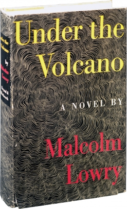 Under the Volcano (First Edition). Malcolm Lowry