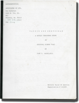 Yazzie and Keetsobah: A Navajo Christmas Story (Original screenplay for an unproduced film). John...