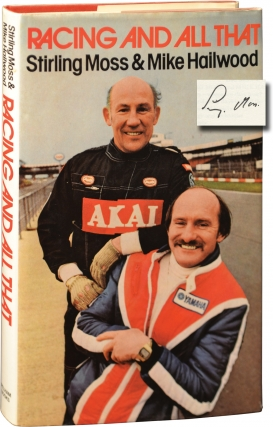 Racing and All That (First UK Edition, signed by Sir Stirling Moss). Stirling Moss, Mike Hailwood.