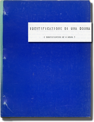 Identification Of A Woman [Identificazione Di Una Donna] (Original screenplay for the 1982 film)....
