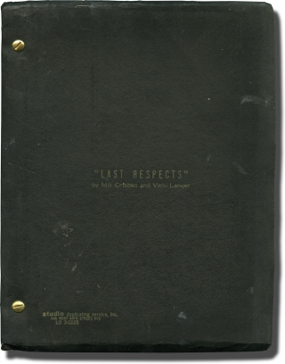 Last Respects (Original screenplay for an unproduced film). Jerome Weidman, Mik Cribben Vicki...