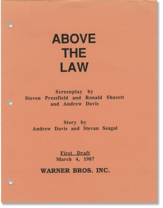 Above The Law (Original screenplay for the 1988 film). Andrew Davis, Steven Pressfield Steven...
