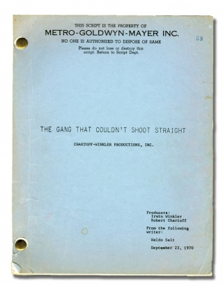 The Gang That Couldn't Shoot Straight (Original screenplay for the 1971 film, production...
