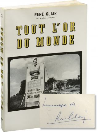 Tout l'or du monde (Signed First Edition). Rene Clair