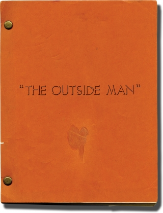 The Outside Man [Une homme est mort] (Original screenplay for the 1972 film). Jacques Deray, Ian McLellan Hunter Jean Claude Carriere, Ann-Margret Jean-Louis Trintignant, Angie Dickinson, Roy Scheider, director, screenwriters, starring.