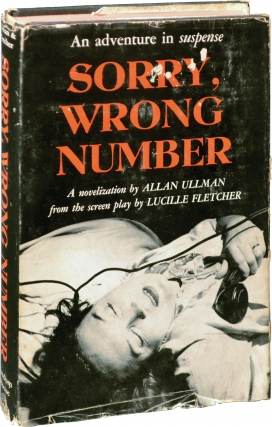 Sorry, Wrong Number (First Edition). Lucille Fletcher, Allan Ullman.