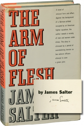 The Arm of Flesh (Signed First Edition). James Salter.
