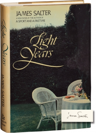 Light Years (Signed First Edition). James Salter.