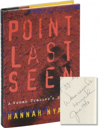 Point Last Seen (First Edition, inscribed to author Chris Offutt). Hannah Nyala
