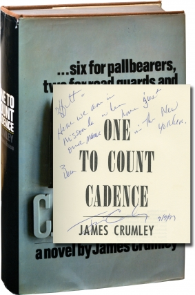 One to Count Cadence (First Edition, inscribed to author Chris Offutt). James Crumley