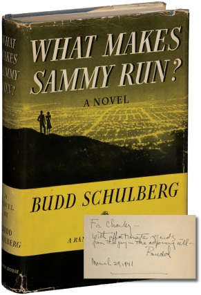 What Makes Sammy Run (First Edition, inscribed to a fellow screenwriter in 1941). Budd Schulberg