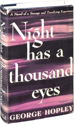 Night Has a Thousand Eyes (First Edition). Cornell Woolrich, George Hopley