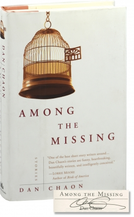Among the Missing (First Edition, inscribed to author Chris Offutt). Dan Chaon