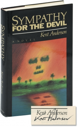 Sympathy for the Devil (Signed First Edition). Kent Anderson