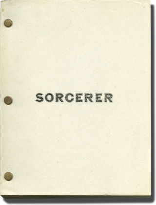 Sorcerer (Original screenplay for the 1977 film). Friedkin William, Walon Green, Georges Arnaud,...