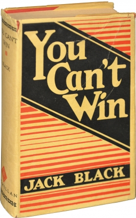 You Can't Win (First Edition). Jack Black