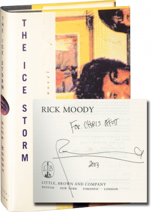 The Ice Storm (First Edition, inscribed to fellow author Chris Offutt). Rick Moody