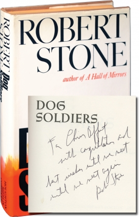 Dog Soldiers (First Edition, inscribed to fellow author Chris Offutt). Robert Stone.