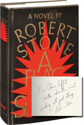 A Flag for Sunrise (First Edition, inscribed to fellow author Chris Offutt). Robert Stone