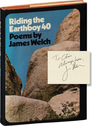 Riding the Earthboy 40 (First Edition, inscribed to fellow author Chris Offutt). James Welch