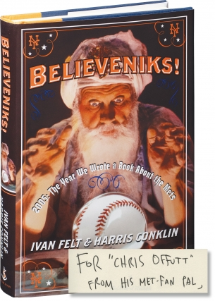 Believeniks! 2005: The Year We Wrote a Book about The Mets (First Edition, inscribed by Harris...